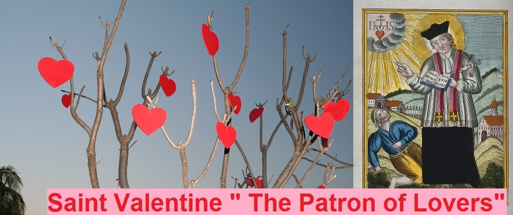 Valentines Day history – Who was Saint Valentine ?