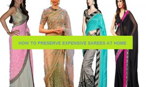 Tips To Preserve Expensive Sarees