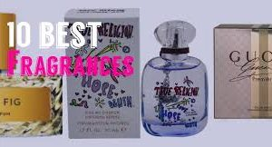 10 Best Fragrances