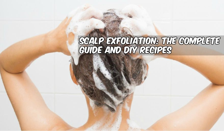 SCALP EXFOLIATION