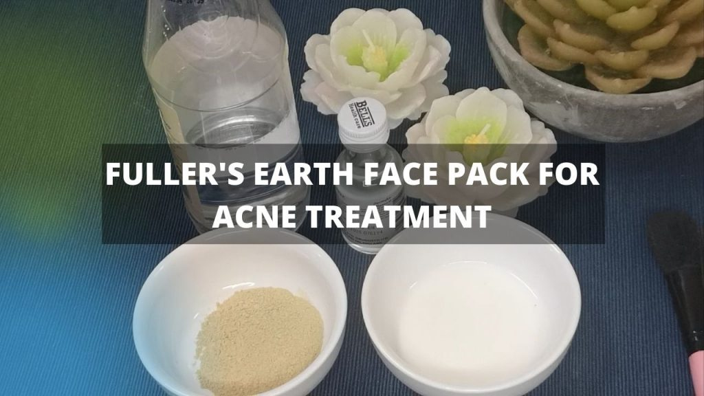 Fullers earth face mask acne homemade treatment